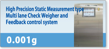 High Precision Static Measurement type  Multi lane Check Weigher and  Feedback control system