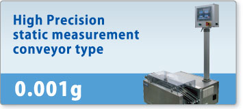 High Precision  static measurement  conveyor type